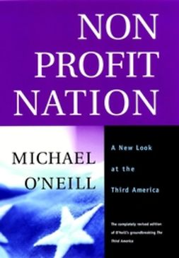 O'Neill, Michael - Nonprofit Nation: A New Look at the Third America, ebook