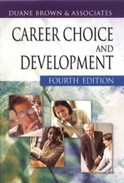 Brown, Duane - Career Choice and Development, ebook