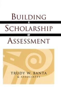 UNKNOWN - Building a Scholarship of Assessment, e-bok