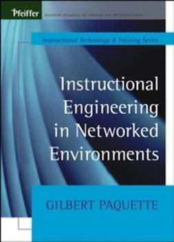 Paquette, Gilbert - Instructional Engineering in Networked Environments, ebook