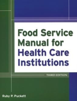 Green, Carlton - Food Service Manual for Health Care Institutions, ebook