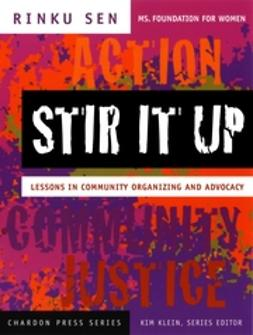 Klein, Kim - Stir It Up: Lessons in Community Organizing and Advocacy, e-bok