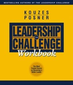 Kouzes, James M. - The Leadership Challenge Workbook, ebook