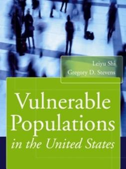 Shi, Leiyu - Vulnerable Populations in the United States, ebook