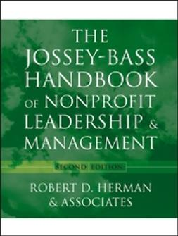 Herman, Robert D. - The Jossey-Bass Handbook of Nonprofit Leadership and Management, ebook