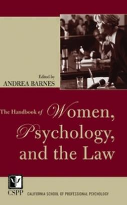 Barnes, Andrea - The Handbook of Women, Psychology, and the Law, ebook