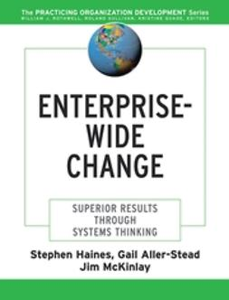 Aller-Stead, Gail - Enterprise-Wide Change: Superior Results Through Systems Thinking, ebook