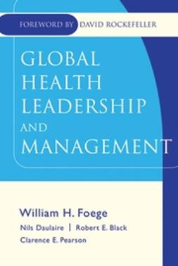 Black, Robert E. - Global Health Leadership and Management, e-kirja