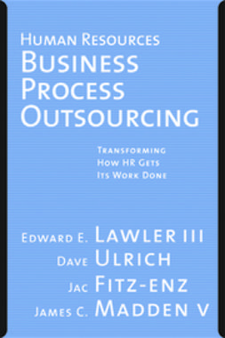 Fitz-enz, Jac - Human Resources Business Process Outsourcing: Transforming How HR Gets Its Work Done, ebook