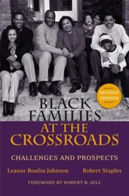 Johnson, Leanor Boulin - Black Families at the Crossroads: Challenges and Prospects, ebook