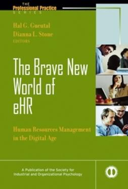 Gueutal, Hal - The Brave New World of eHR: Human Resources in the Digital Age, ebook