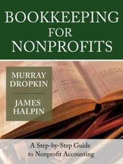 Dropkin, Murray - Bookkeeping for Nonprofits: A Step-by-Step Guide to Nonprofit Accounting, ebook