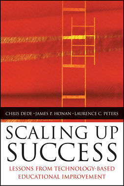 Dede, Chris - Scaling Up Success: Lessons from Technology-Based Educational Improvement, ebook