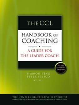 Scisco, Peter - The CCL Handbook of Coaching: A Guide for the Leader Coach, ebook
