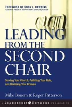 Bonem, Mike - Leading from the Second Chair: Serving Your Church, Fulfilling Your Role, and Realizing Your Dreams, ebook