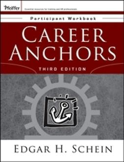 Schein, Edgar H. - Career Anchors: Participant Workbook, ebook
