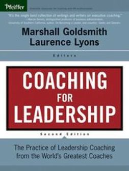 Goldsmith, Marshall - Coaching for Leadership: The Practice of Leadership Coaching from the World's Greatest Coaches, e-bok