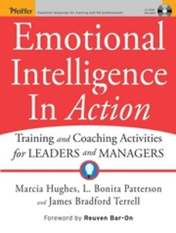 Bar-On, Reuven - Emotional Intelligence In Action: Training and Coaching Activities for Leaders and Managers, ebook
