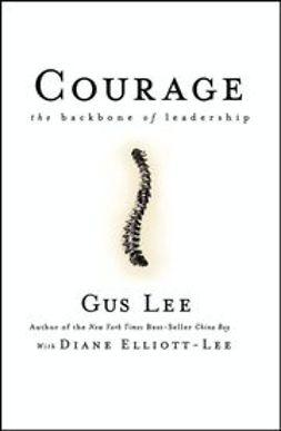 Elliott-Lee, Diane - Courage: The Backbone of Leadership, ebook