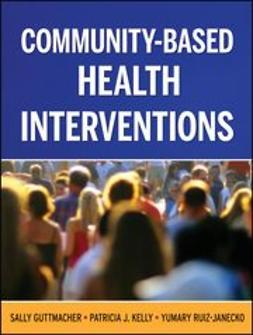 Guttmacher, Sally - Community-Based Health Interventions, ebook
