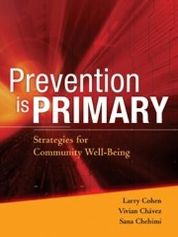 Chavez, Vivian - Prevention is Primary: Strategies for Community Well Being, ebook
