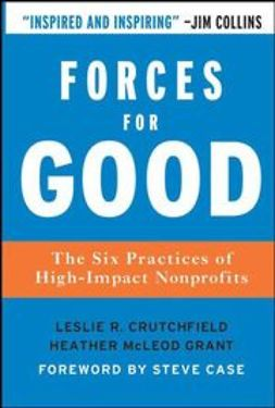 Crutchfield, Leslie - Forces for Good: The Six Practices of High-Impact Nonprofits, ebook