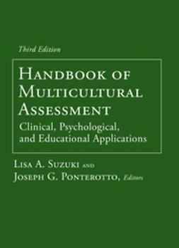 Ponterotto, Joseph G. - Handbook of Multicultural Assessment: Clinical, Psychological, and Educational Applications, ebook