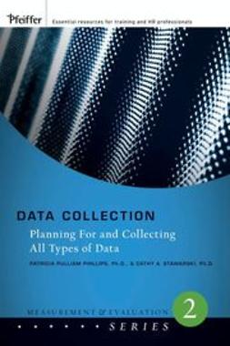 Phillips, Patricia Pulliam - Data Collection: Planning for and Collecting All Types of Data, ebook