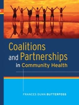 Butterfoss, Frances Dunn - Coalitions and Partnerships in Community Health, ebook