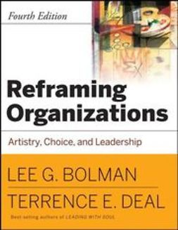 Bolman, Lee G. - Reframing Organizations, CafeScribe: Artistry, Choice and Leadership, ebook