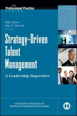 Silzer, Rob - Strategy-Driven Talent Management: A Leadership Imperative, e-bok