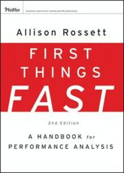 Rossett, Allison - First Things Fast: A Handbook for Performance Analysis, ebook