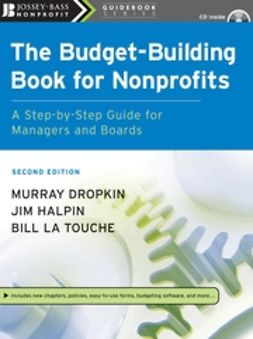 Dropkin, Murray - The Budget-Building Book for Nonprofits: A Step-by-Step Guide for Managers and Boards, ebook