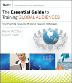 Irwin, LuAnn - The Essential Guide to Training Global Audiences: Your Planning Resource of Useful Tips and Techniques, ebook