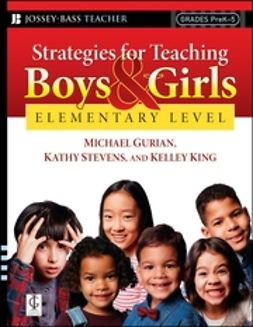 Gurian, Michael - Strategies for Teaching Boys and Girls -- Elementary Level: A Workbook for Educators, e-bok