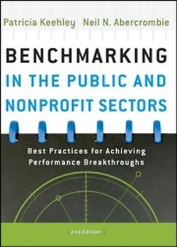 Abercrombie, Neil - Benchmarking in the Public and Nonprofit Sectors: Best Practices for Achieving Performance Breakthroughs, ebook