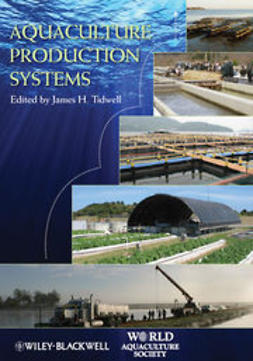 Tidwell, James H. - Aquaculture Production Systems, ebook