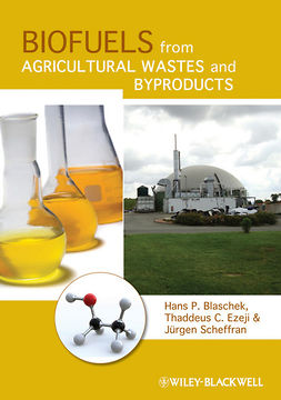 Blaschek, Hans P. - Biofuels from Agricultural Wastes and Byproducts, e-kirja