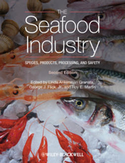 Granata, Linda Ankenman - The Seafood Industry: Species, Products, Processing, and Safety, ebook