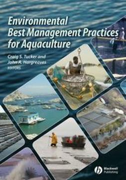 Tucker, Craig S. - Environmental Best Management Practices for Aquaculture, ebook