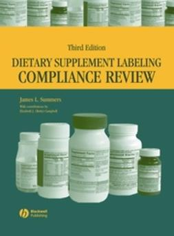 Summers, James L. - Dietary Supplement Labeling Compliance Review, e-kirja