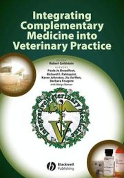 Goldstein, Robert - Integrating Complementary Medicine into Veterinary Practice, ebook