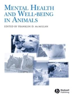 McMillan, Franklin D. - Mental Health and Well-Being in Animals, ebook