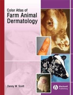 Scott, Danny W. - Color Atlas of Farm Animal Dermatology, e-bok
