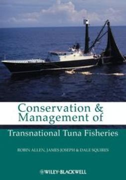 Allen, Robin - Conservation and Management of Transnational Tuna Fisheries, ebook