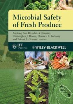 Fan, Xuetong - Microbial Safety of Fresh Produce, ebook
