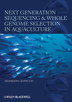Liu, Zhanjiang (John) - Next Generation Sequencing and Whole Genome Selection in Aquaculture, ebook
