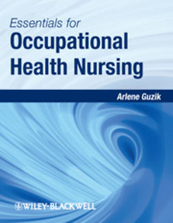 Guzik, Arlene - Essentials for Occupational Health Nursing, ebook