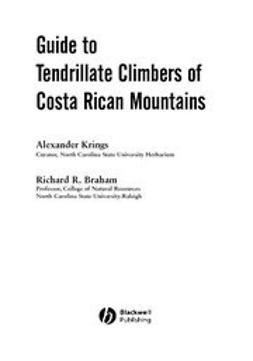Braham, Richard R. - Guide to Tendrillate Climbers of Costa Rican Mountains, ebook