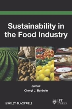 Baldwin, Cheryl J. - Sustainability in the Food Industry, ebook